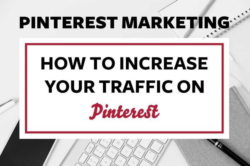 How to use pinterest for marketing strategy effective traffic to your blog with Pinterest