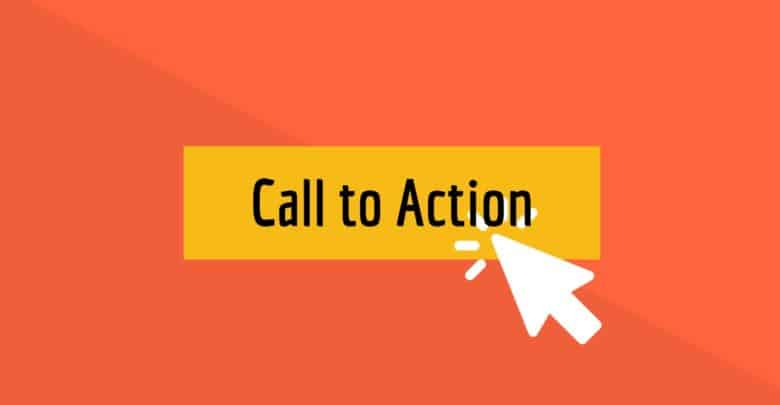 What is Call To Action and what is its importance?
